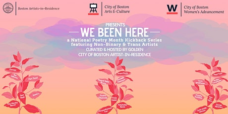 WE BEEN HERE Poetry Month Kickback - My Pronouns Are My Pronouns tickets