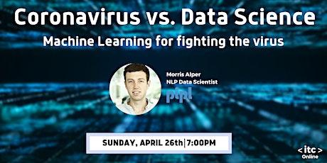 Coronavirus vs. Data Science: Machine Learning for fighting the virus billets