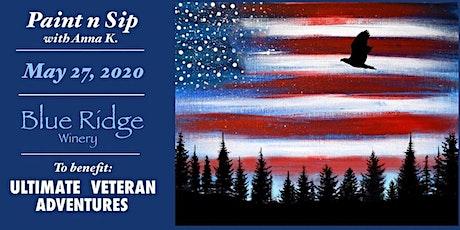 Paint n Sip- Ultimate Veteran Adventures tickets