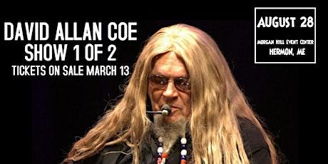 David Allan Coe Show 2 of 2 tickets