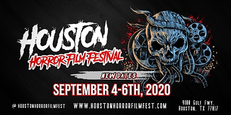 Houston Horror Film Festival  (September 4-6th, 2020) tickets