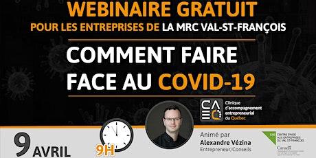 Entrepreneurs : Comment faire face au Covid-19 (Val St-François) billets