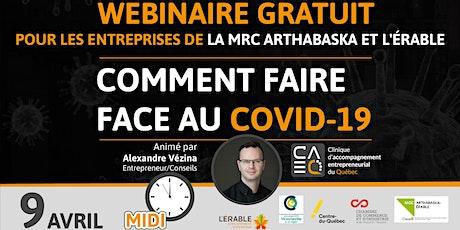Entrepreneurs : Comment faire face au Covid-19 (MRC Arthabaska et L'Érable) billets