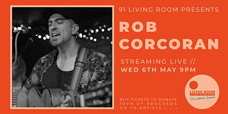 The Lockdown Sessions ft. Rob Corcoran tickets