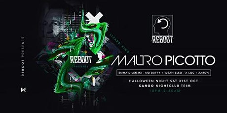 Reboot Presents : Mauro Picotto at Xangos tickets