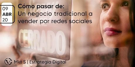 ¿Cómo pasar de un negocio tradicional a vender por redes sociales? boletos