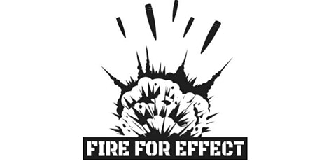 Fire For Effect tickets