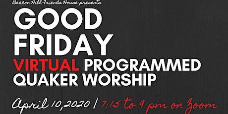 Good Friday Programmed Quaker Worship tickets