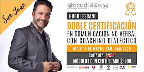 Clase 1 |Doble Certificación en Com. No Verbal con Coaching Dialéctico | SJ entradas