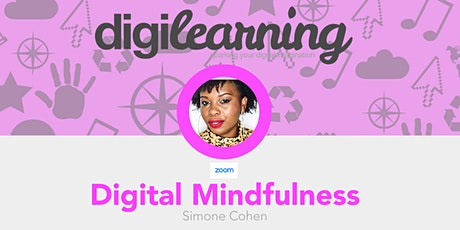 Digilearning - Digiparents Digital Mindfulness tickets