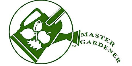 Ask a Virtual  Master Gardener: Rideau Thousand Island Master Gardeners tickets