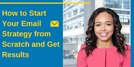 How to Start Your Email Strategy from Scratch and Get Results  tickets
