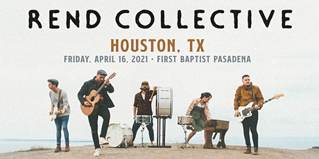 Rend Collective (Houston, TX) - CANCELLED tickets