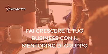 Fai crescere il tuo business con il mentoring di gruppo biglietti