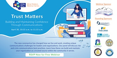 Trust Matters: Building and Maintaining Confidence Through Communications