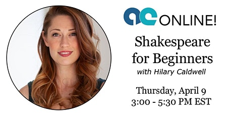 Shakespeare for Beginners with Hilary Caldwell tickets