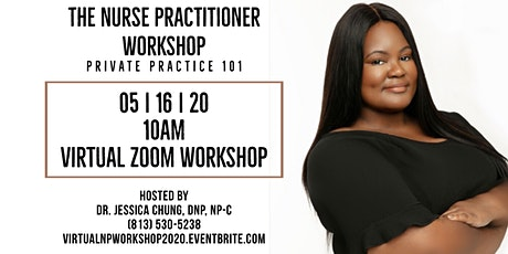 Nurse Practitioner Virtual Workshop: Start Your Own Private Practice 101 tickets