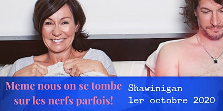 Shawinigan 1 octobre 2020 LE COUPLE Josée Boudreault tickets