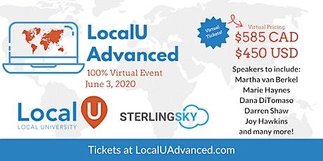 LocalU Advanced - Virtual - June 3, 2020 tickets