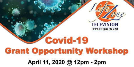 Covid-19 Grant Opportunity Workshop tickets