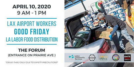 Good Friday LA Labor Food Distribution (LAX Workers) tickets