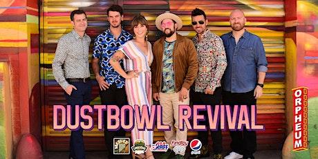 *** POSTPONED! *** Dustbowl Revival tickets