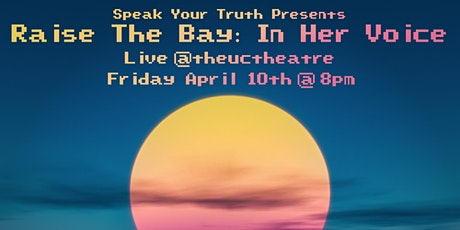 Raise the Bay: In Her Voice (STREAMING LIVE!) tickets