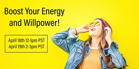 FREE Virtual Workshop - Boost Your Energy and Willpower tickets