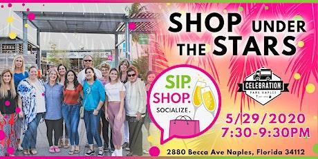 Shop Under The Stars (SIP SHOP SOCIALIZE) tickets