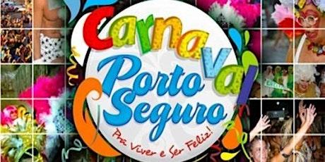 CARNAVAL 2021 EM PORTO SEGURO - BA bilhetes