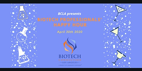 Biotech Professionals' Virtual Happy Hour tickets
