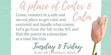 Calm & Centered - A Time To Gather tickets