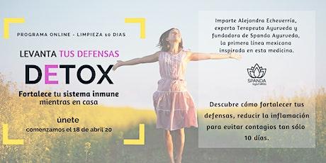 Detox  -  Fortalece tu sistema inmune mientras en casa - 18 abril tickets