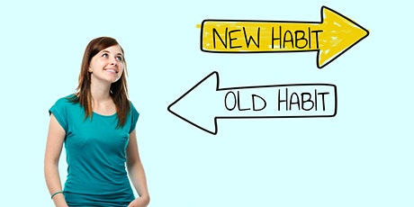 Master Your Habits - How to Build Habits That Last & Design Your Life tickets