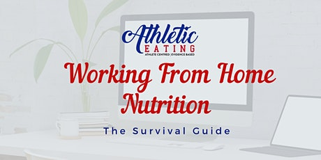 Work Nutrition at Home- Survival Guide tickets