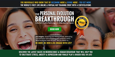 THE PERSONAL EVOLUTION BREAKTHROUGH - VIRTUAL LIVE & ONLINE NLP TRAINING  tickets