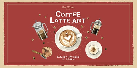 Hive Spring Workshop - Coffee Latte Art  tickets