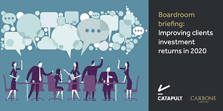 Boardroom briefing: Improving clients investment returns in 2020 tickets