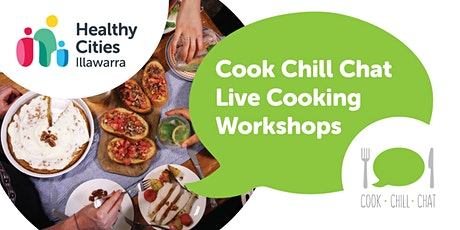 Cook Chill Chat Live Cooking Workshops tickets