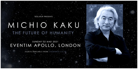 Professor Michio Kaku - 'The Future of Humanity' (Eventim Apollo, London) tickets