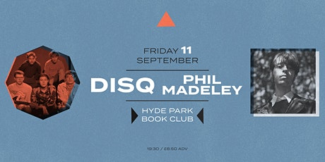 Disq & Phil Madeley (co-headline) tickets