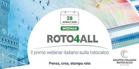 Roto4All - Il webinar del 28 aprile biglietti