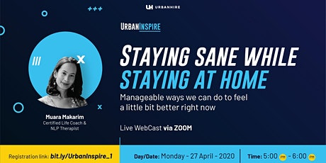 """UrbanInspire """"Staying Sane While Staying at Home"""" tickets"""
