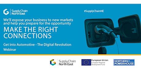 Get into Automotive - The Digital Revolution Webinar tickets