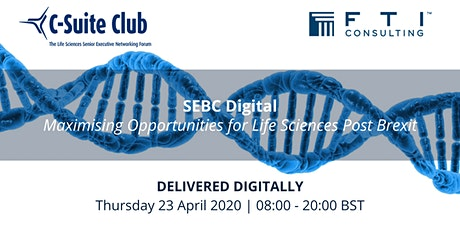 SEBC Digital: Maximising Opportunities for Life Sciences Post Brexit tickets