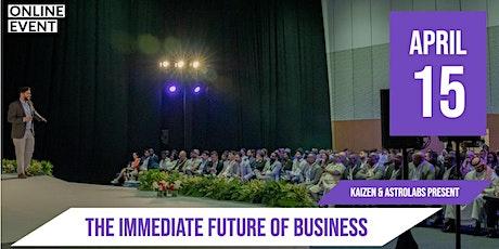 Kaizen + AstroLabs: The Immediate Future of Business | Live Webinar tickets