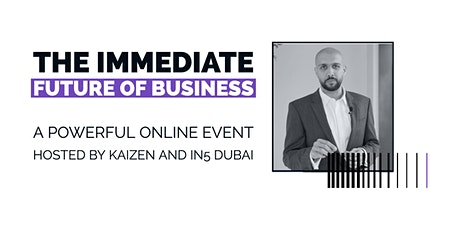 The Immediate Future of Business | Online Event tickets