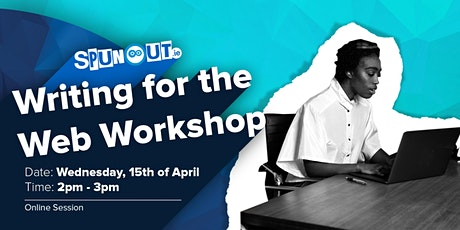 SpunOut.ie's 'Writing for the Web' webinar tickets