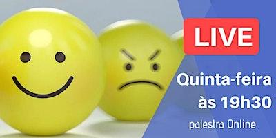 [LIVE] Palestra Online – Influência das Emoções no Cotidiano