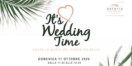 Astoria Wedding - Dietro le quinte del giorno più bello! biglietti
